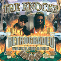Retrograded — The Knocks