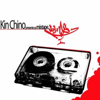 Mixtape, Vol. 1 — KinChino