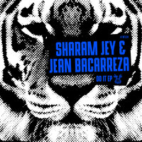 Do It EP — Sharam Jey, Jean Bacarreza