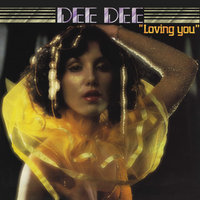 Loving You — Dee Dee