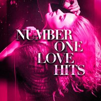 Number One Love Hits — Love Songs, Romanticas De Siempre, Love Song