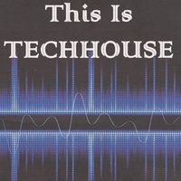 This Is Techhouse — сборник