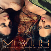 Modus (Luxury Pop Lounge for Hotels and Bars) — Syusi, Lilli