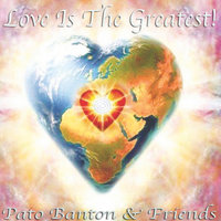 Love Is the Greatest! — Pato Banton