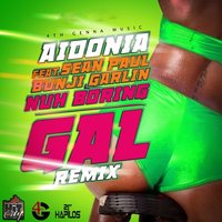 Nuh Boring Gal — Aidonia, Sean Paul, Bunji Garlin