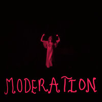 Moderation — Florence + The Machine