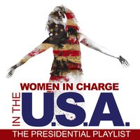 Women in Charge in the USA: The Presidential Playlist — сборник