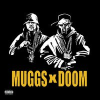 MUGGS X DOOM — DJ Muggs, MF Doom