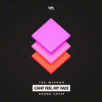 Can't Feel My Face — Dooqu