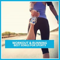 Workout & Running: Best Songs for Sports — сборник