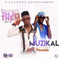 Respect the Jue Them — Muzikal