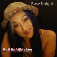 Hell on Whiskey — Rose Knight