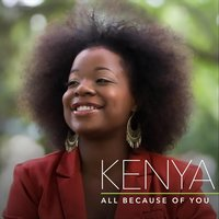 All Because of You — Kenya