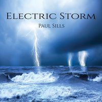 Electric Storm — Paul Sills