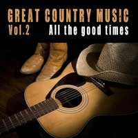 Great Country Songs Vol.2 — Gene Autry, Roy Acuff, Jimmie Davis, The Monroe Brothers, W. Williams