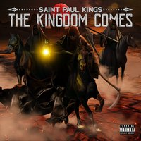The Kingdom Comes — SAINT PAUL KINGS
