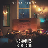 Memories...Do Not Open — The Chainsmokers