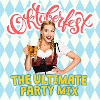 Oktoberfest: The Ultimate Party Mix — сборник