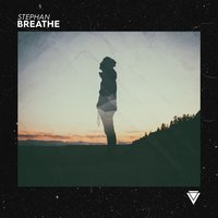 Breathe — Stephan
