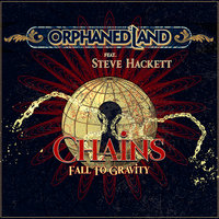 Chains Fall to Gravity — Orphaned Land