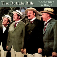 Barbershop and Banjos — The Buffalo Bills