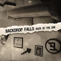 Back of the Line — Backdrop Falls