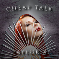 Cheap Talk — Taylor X
