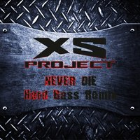 Never Die — XS Project