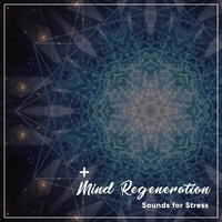 13 Mind Regeneration Sounds for Stress — Theta Sounds, Meditation Music Club, Appliances for Meditation, Meditation Music Club, Appliances for Meditation, Theta Sounds