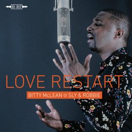 Love Restart — Sly & Robbie, Bitty McLean, Guillaume Bougard