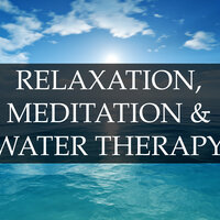 Relaxation, Meditation & Water Therapy Collection - Soothing Rain and Ocean Sounds to Help You Meditate & Overcome Anxiety and Stress, and to Improve Your Mental Health and Well-Being — Mindfulness Meditation Music Spa Maestro, Asian Zen Spa Music Meditation