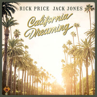 California Dreaming — Jack Jones, Rick Price