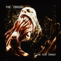 The Acid Zombie — The Zodiac