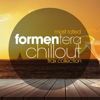 Most Rated Formentera Chillout Trax Collection — сборник