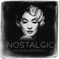 Nostalgic Movie Soundtracks — саундтрек, Best Movie Soundtracks
