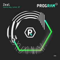 Yesterday Lanes — Zeal