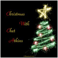Christmas with Chet Atkins — Chet Atkins, The Anita Kerr Singers