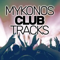 Mykonos Club Tracks — сборник