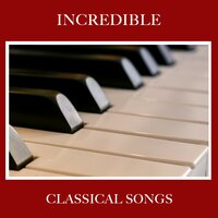 #12 Incredible Classical Songs — Piano Pacifico, Piano Prayer, Piano Dreams, Piano Prayer, Piano Dreams, Piano Pacifico