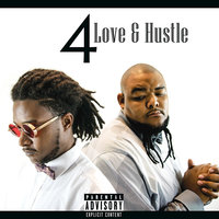 4 Love & Hustle — Da Bros