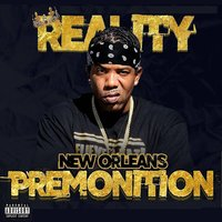 New Olreans Premonition — King Reality