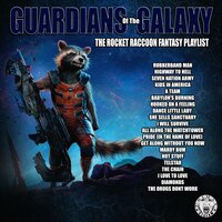 Guardians Of The Galaxy - The Rocket Raccoon Fantasy Playlist — сборник