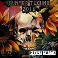 Subwoofer Records Presents Summer Techno 2018 — Ricky Busta