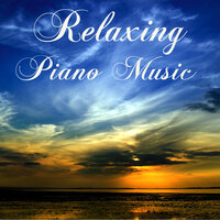 Relaxing Piano Music — Relaxing Piano Music