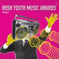 Irish Youth Music Awards, Vol. 9 — сборник