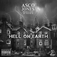 Hell On Earth — Asco Jones