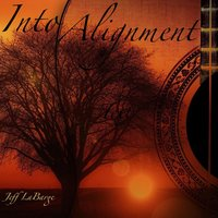 Into Alignment — Jeff Labarge