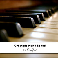 13 Piano Songs For Dinner — Gentle Piano Music, Piano Masters, Classic Piano, Piano Masters, Classic Piano, Gentle Piano Music