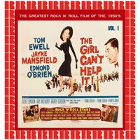 The Girl Can't Help It, The Greatest Rock 'N' Roll Film Of The 50's, Vol. 1 — сборник