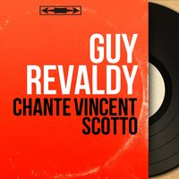 Chante Vincent Scotto — Guy Revaldy, Henry Fels et son orchestre